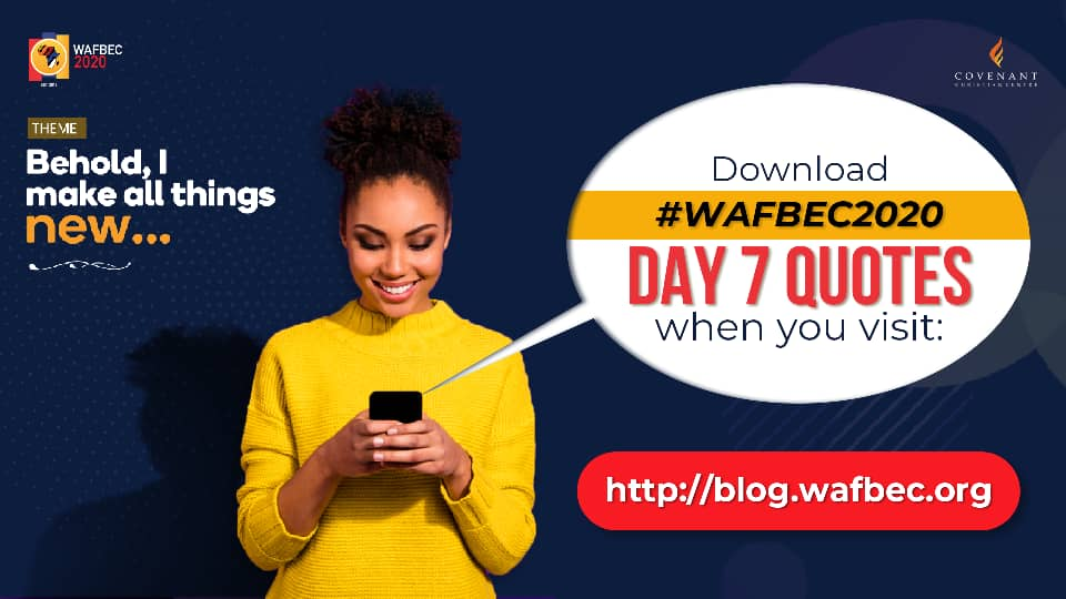 #WAFBEC2020 Quotes – Day 7