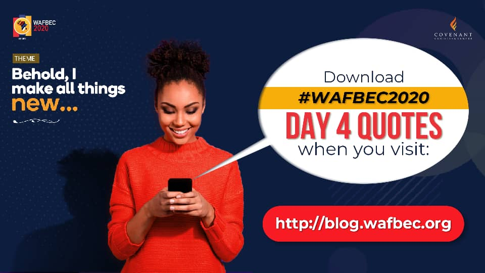 #WAFBEC2020 Quotes – Day 4