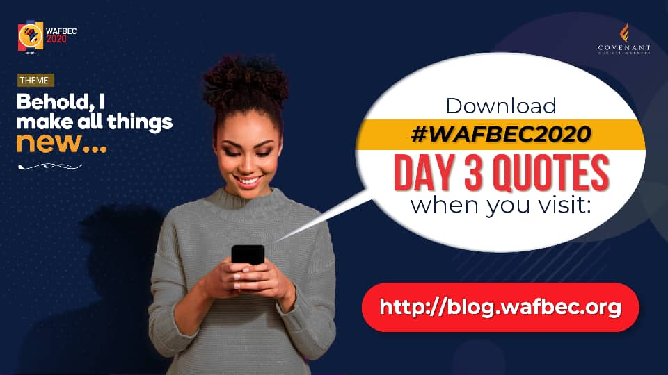#WAFBEC2020 Quotes – Day 3